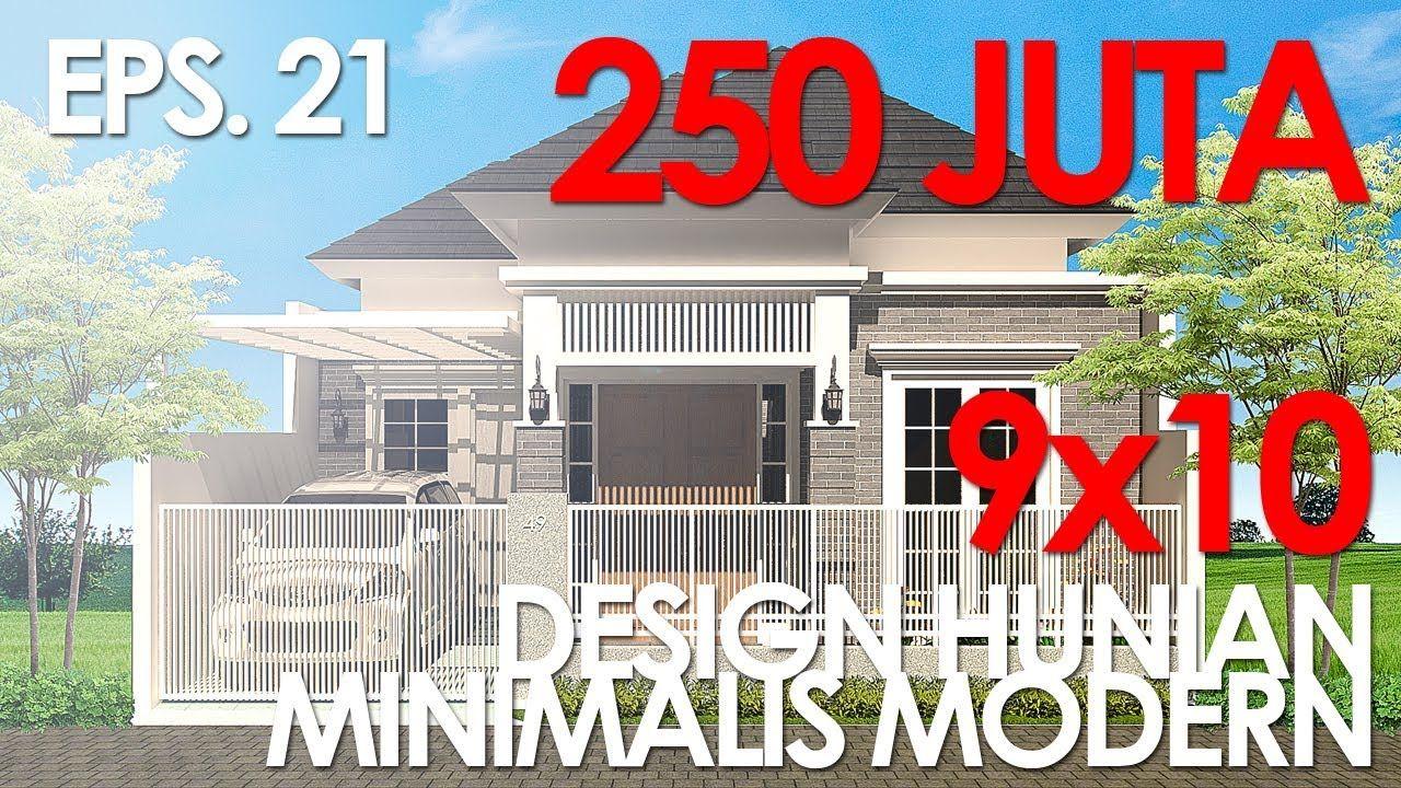RUMAH 250JT Desain Rumah Minimalis Modern 9X10 | Rumah Minimalis, Desain,  Rumah
