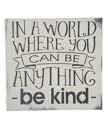Love this 'Be Kind' Wall Sign on #zulily! #zulilyfinds