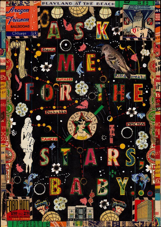 ask me for the stars   by Tony Fitzpatrick #collage