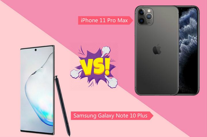 iPhone 11 Pro Max vs. Samsung Galaxy Note 10 Plus