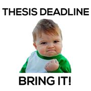 thesis deadline