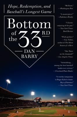 Bottom Of The 33rd Hope Redemption And Baseball S Longest Game National Book Award Redemption Ebook