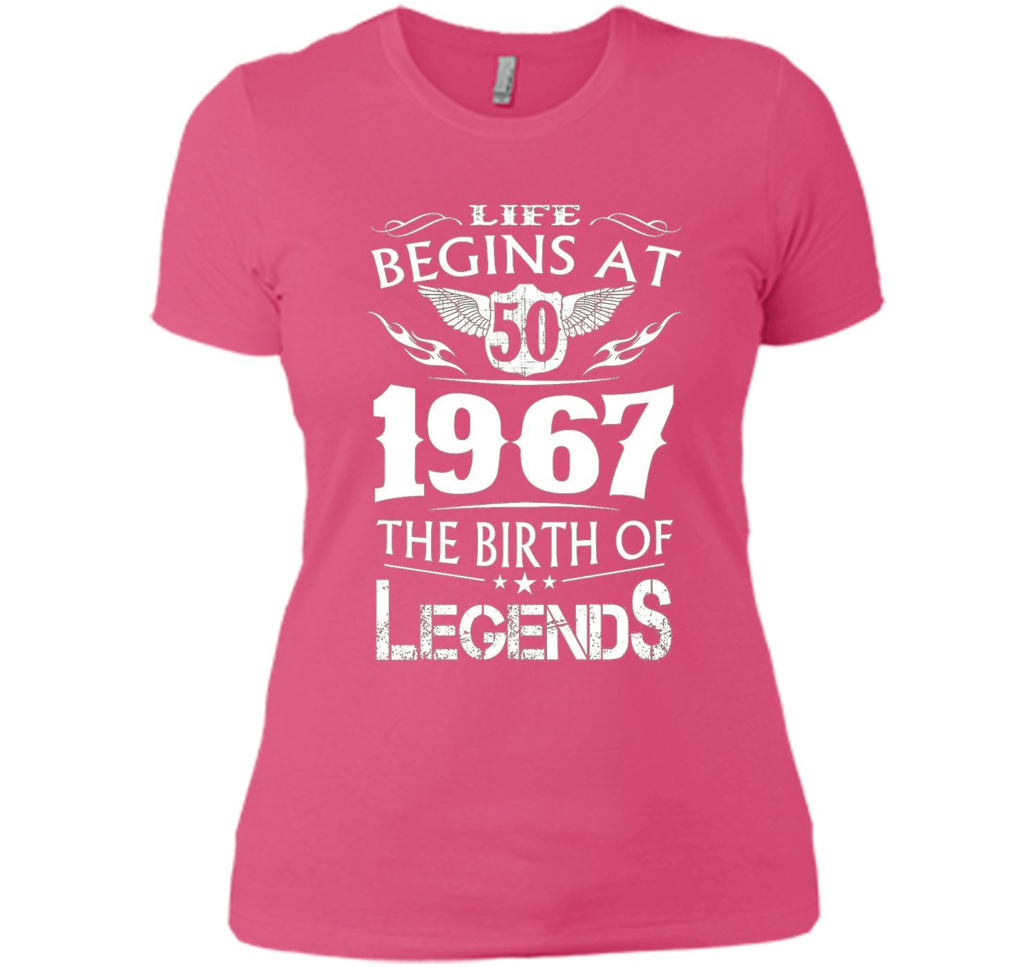 Life Begins At 50 1967 The Birth Of Legends T-Shirt cool shirt
