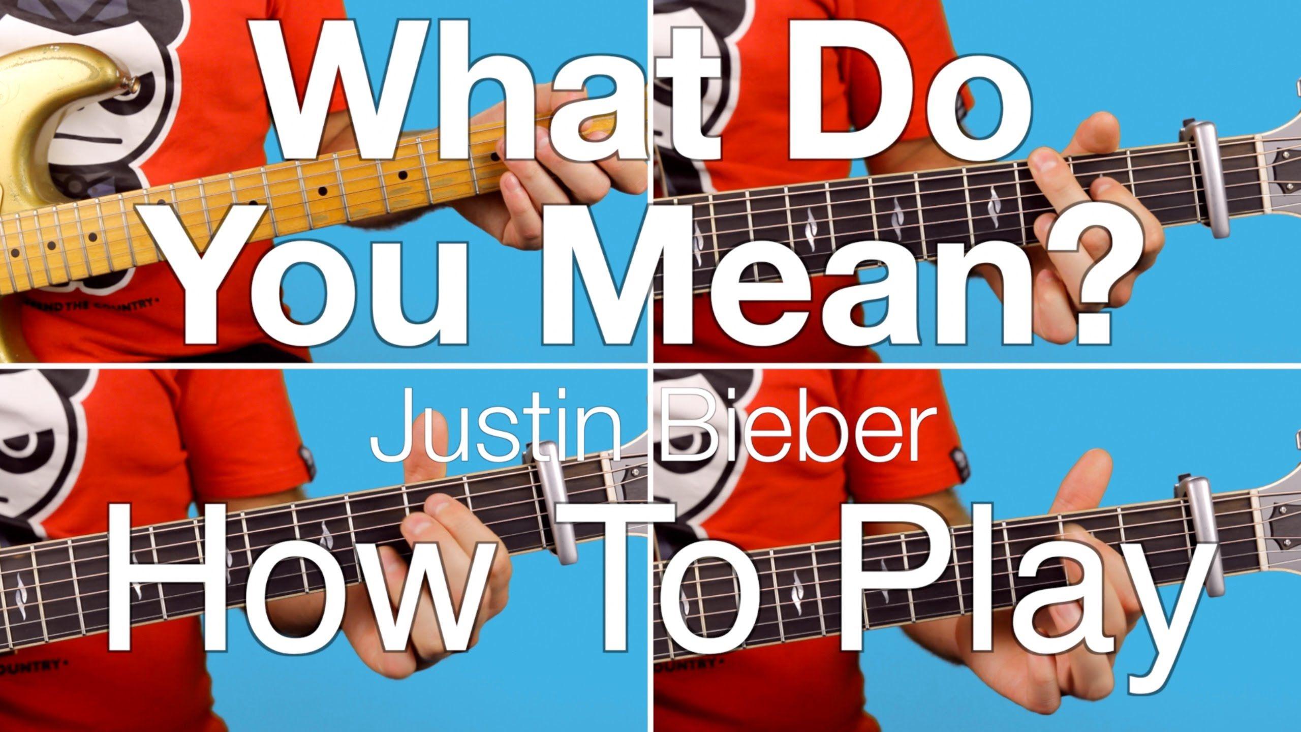 ► What Do You Mean? - Justin Bieber (Guitar Lesson / Tutorial) Chords & ...