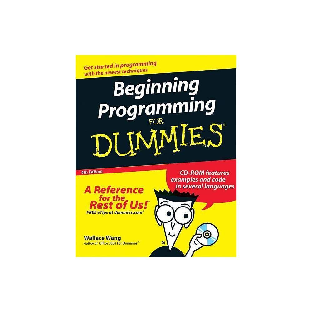 Beginning Programming for Dummies (For Dummies) 4