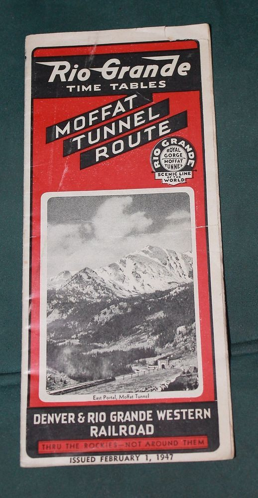 1947 Rio Grande Time Tables Moffat Tunnel  and Royal Gorge Routes