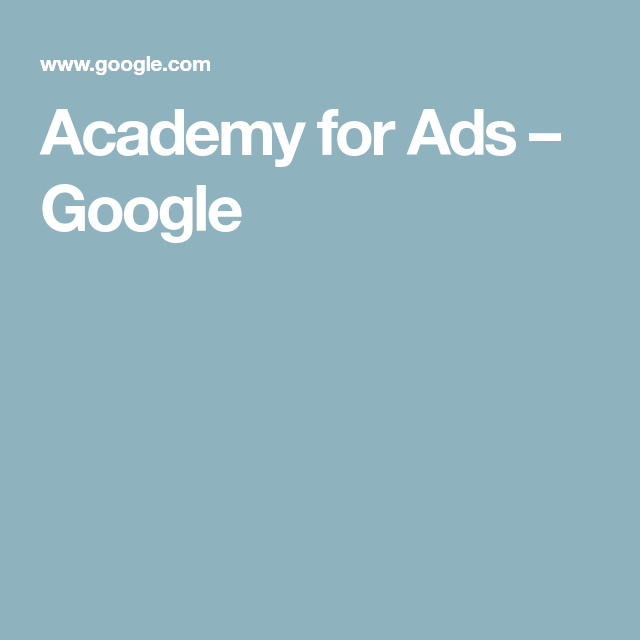 Academy for Ads – Google | Google School | Online