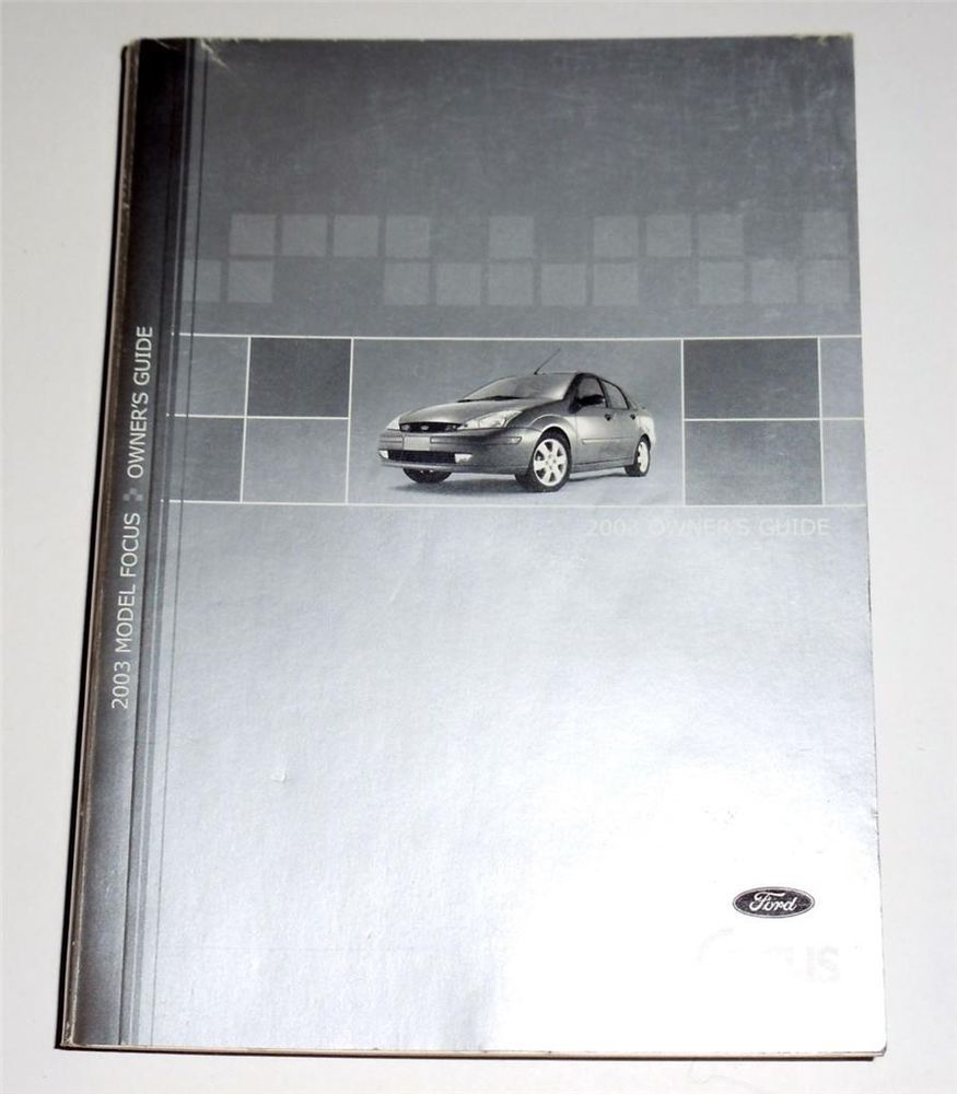 2003 Ford Focus Owners Manual Book