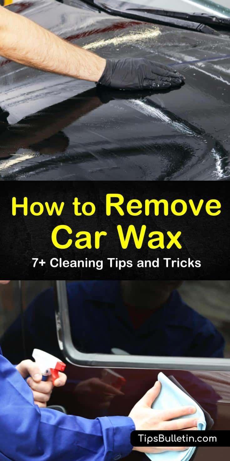 7 easy ways to remove car wax cleaning hacks car wax