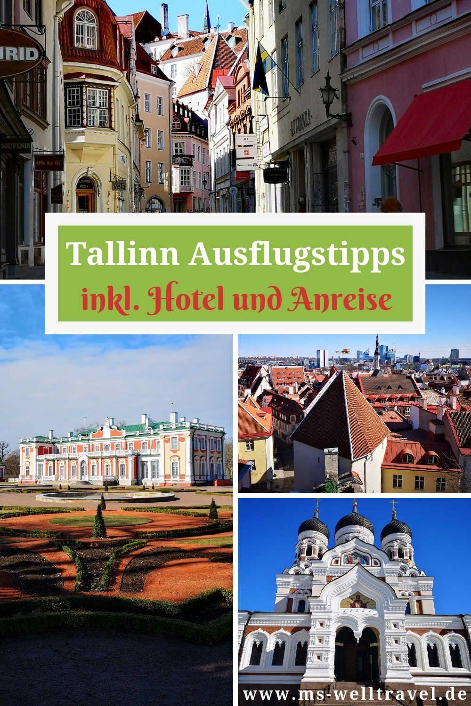 Tallinn Tipps Sehenswurdigkeiten Ausfluge Restaurants Und Hotel Reisen Tallinn Reisen In Europa
