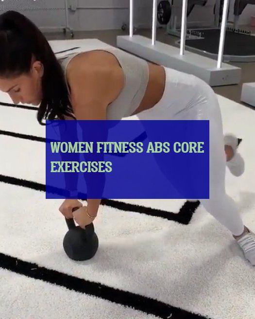 women fitness abs core exercises #women #fitness #core #exercises