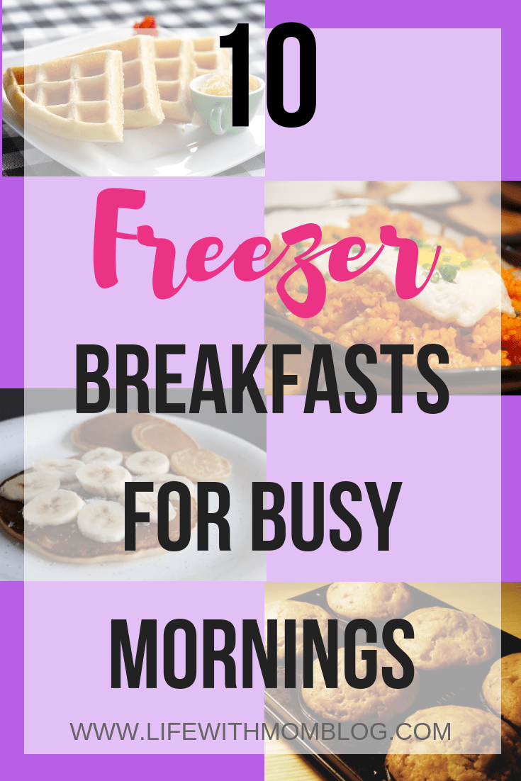 Mornings are busy. Mom's have a lot of responsibility. Take a load off and  try this list of freezer breakfasts for busy mornings! Breakfast in 30  seconds!