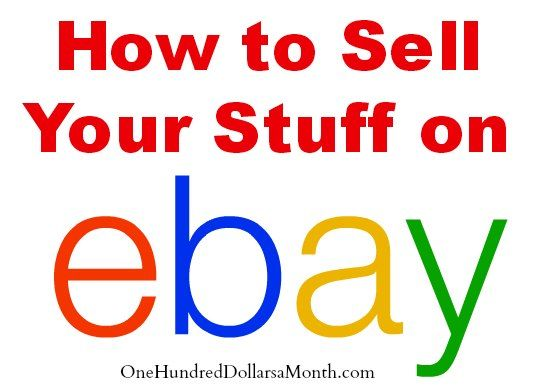 How To Sell Your Stuff On Ebay Things To Sell Sell Your Stuff Ebay Selling Tips