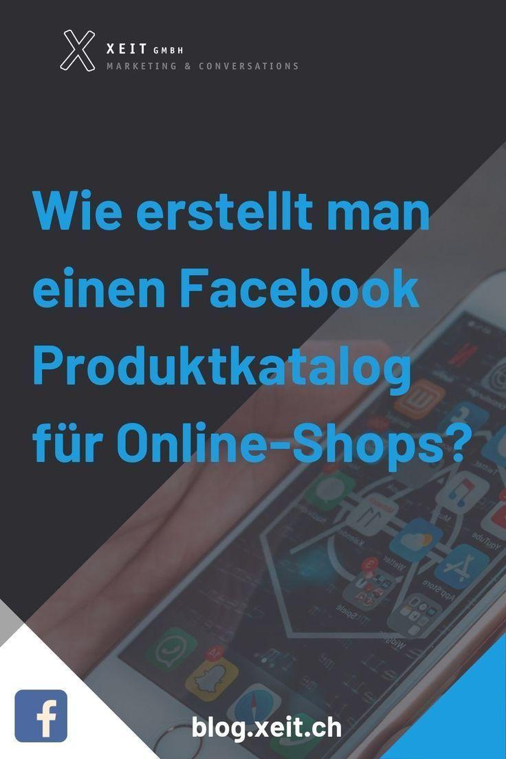 Wie Erstellt Man Einen Facebook Produktkatalog Fur Online Shops Xeit Blog Online Shops Facebook Marketing