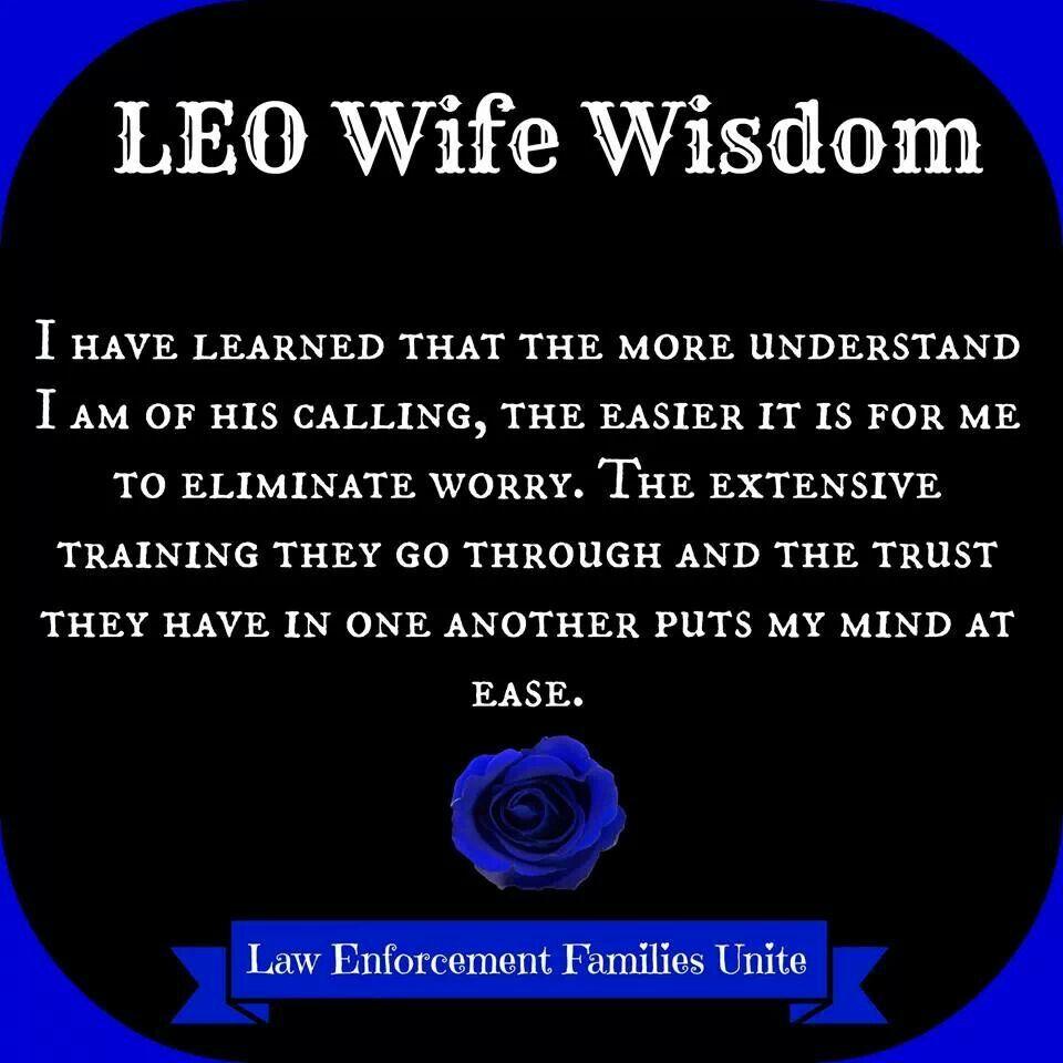 LEO Wife Wisdom | Quotes | Cop wife, Leo wife, Police ...