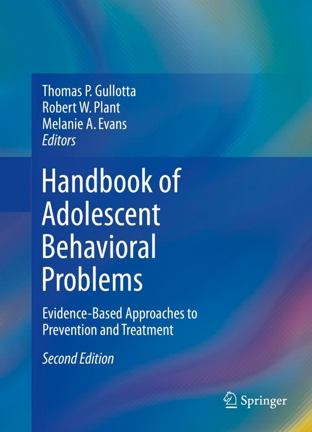 Handbook Of Adolescent Behavioral Problems Ebook