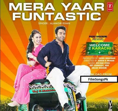 Mera Yaar Funtastic Full Mp3 Song Free Download Audio Welcome 2 Karachi Mp3 Song Download Mp3 Song Latest Video Songs