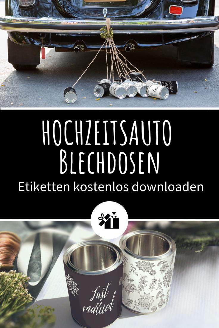 Diy Blechdosen Fur Das Hochzeitsauto Etiketten Kostenlos Downloaden Hochzeitsauto Hochzeit Accessoires Hochzeit Auto