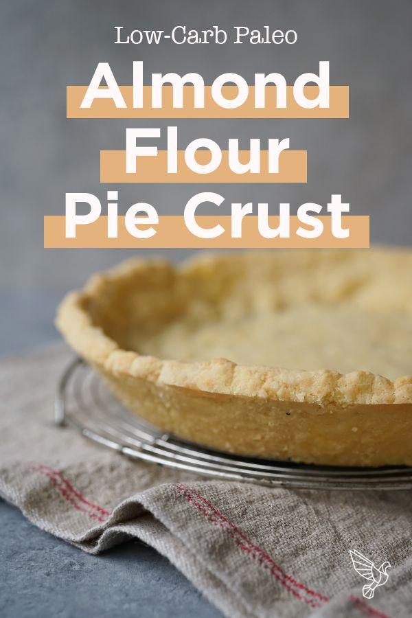 Low-Carb Paleo Almond Flour Pie Crust - 6 ingredients, easy prep!