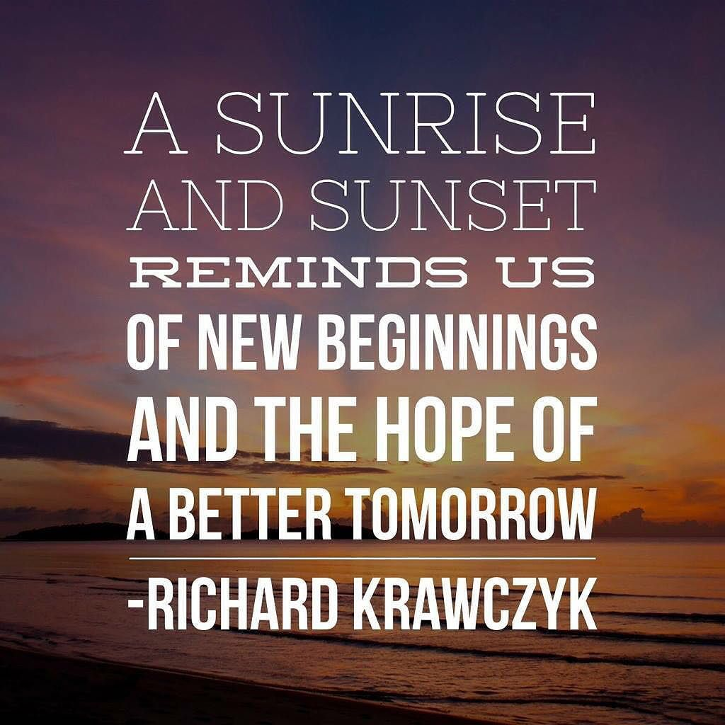 A Sunrise And Sunset Reminds Us Of New Beginnings And The