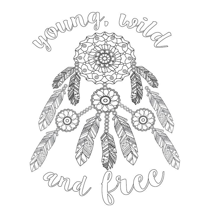 Young Wild And Free Design Ms Dream Catcher Coloring Pages Quote Coloring Pages Coloring Pages
