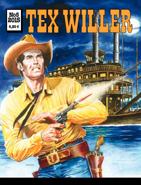 Tex Willer -lehti no 5/2015. #egmont #sarjakuva #sarjakuvalehti #sarjis