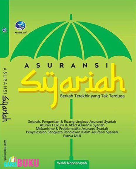 Asuransi Syariah Berkah Terakhir Yang Tak Terduga Buku Asuransi Syariah By Waldi Nopriansyah Asuransi Buku Sejarah