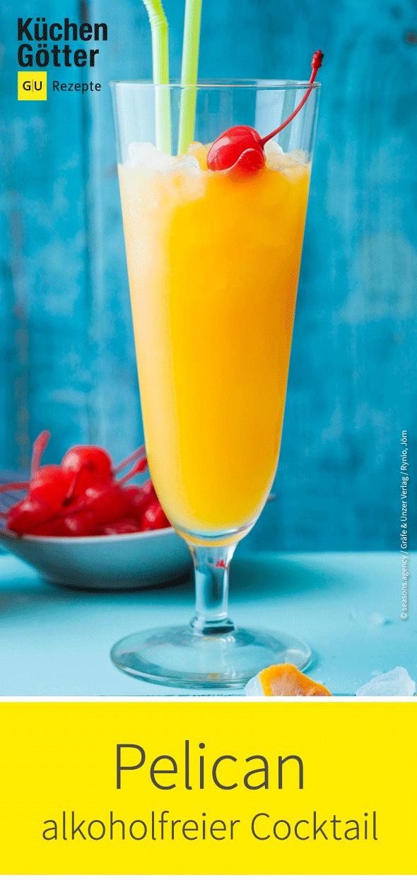 Pelican Rezept Alkoholfreie Cocktails Fruchtige Cocktails Alkoholfrei