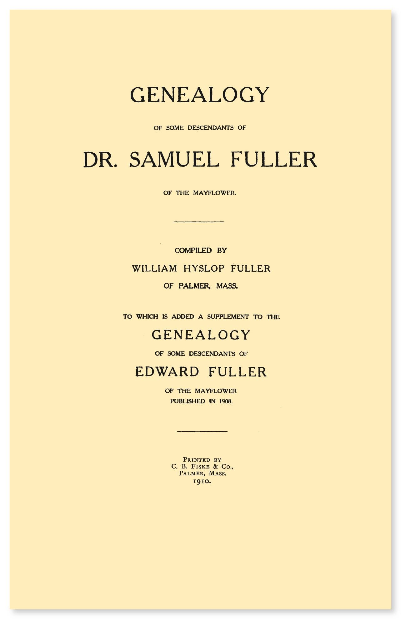 Genealogy Of Some Descendants Of Dr Samuel Fuller Of The Mayflower  Ebook  Available From Rootspoint