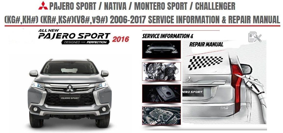 2016 Mitsubishi Montero Sport Nativa Pajero Sport Repair Manual Mitsubishi Pajero Sport Mitsubishi Pajero Car Repair Service