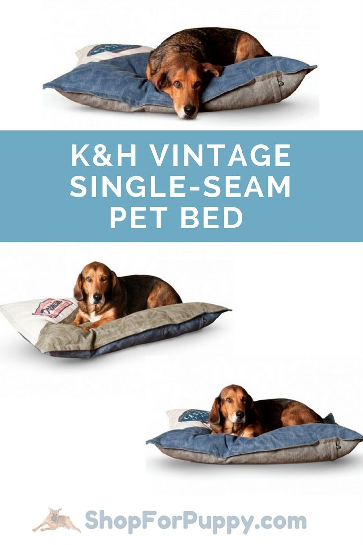 K H Vintage Logo Single Seam Pet Bed Is Made With Durable And Washable Canvas Duck Cover 10 Donation To Rescue From Each Sale Stylish Dog Beds Pet Bed Pets