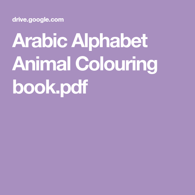 Arabic Alphabet Animal Colouring Book Pdf Arabic Alphabet Alphabet Color