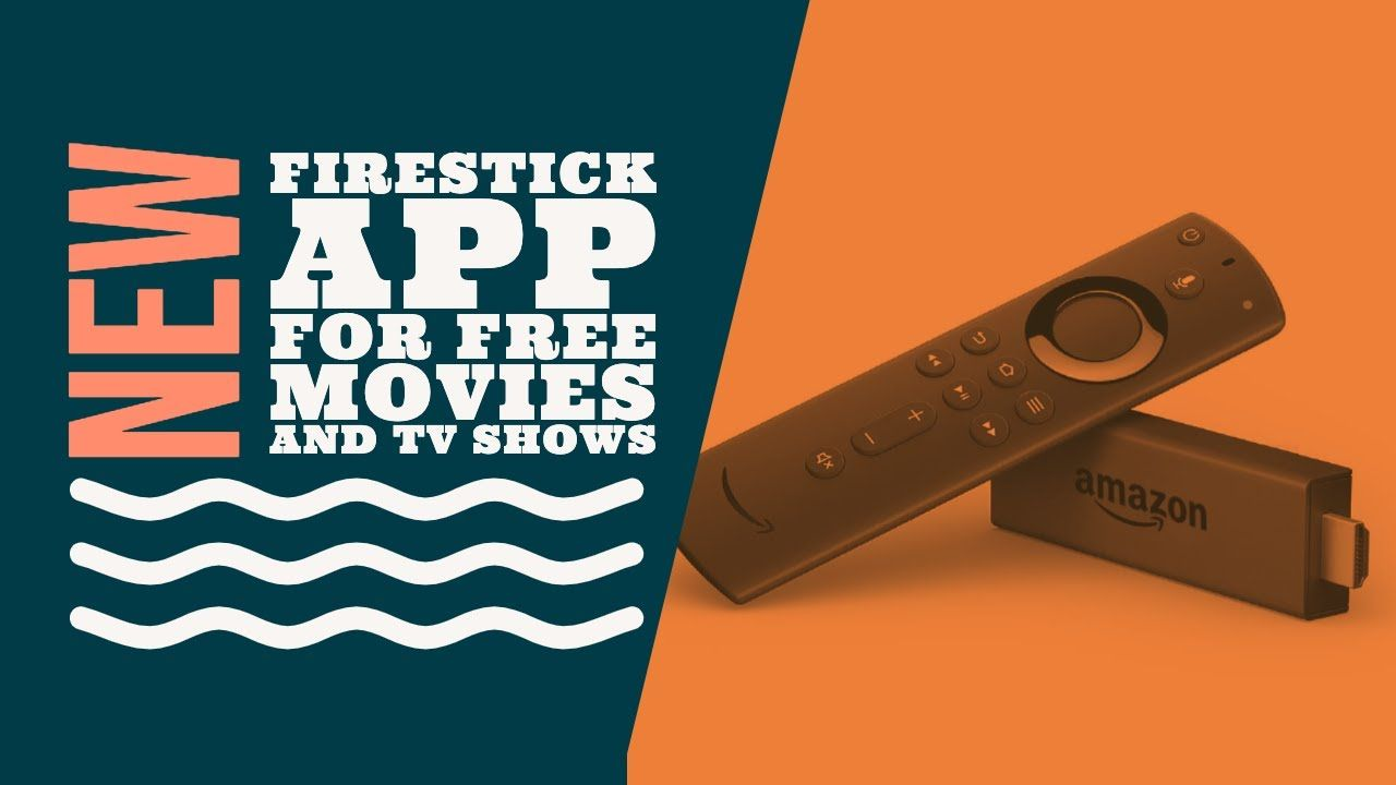 Brand New FireStick App For Movies And TV Shows Movies
