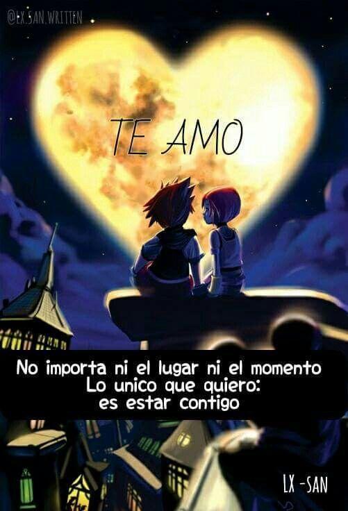 Contigo Amor Pinterest Amor Frases Y Frases Animo