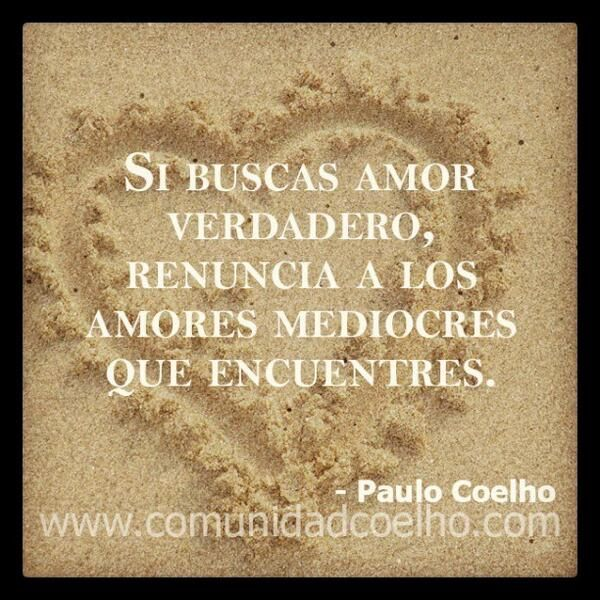 Comunidad Coelho On Paulo Coelho Frases And Spanish Quotes