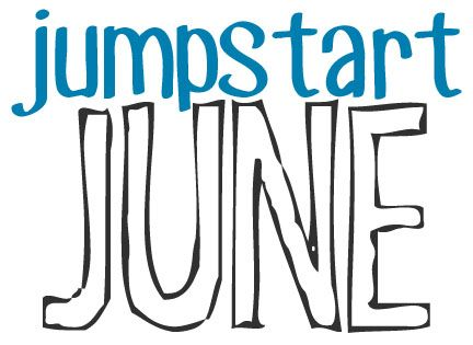 Jumpstart June: Pick one project that you want to get finished this month and get it done!  Join Jumpstart June to help hold yourself accountable.