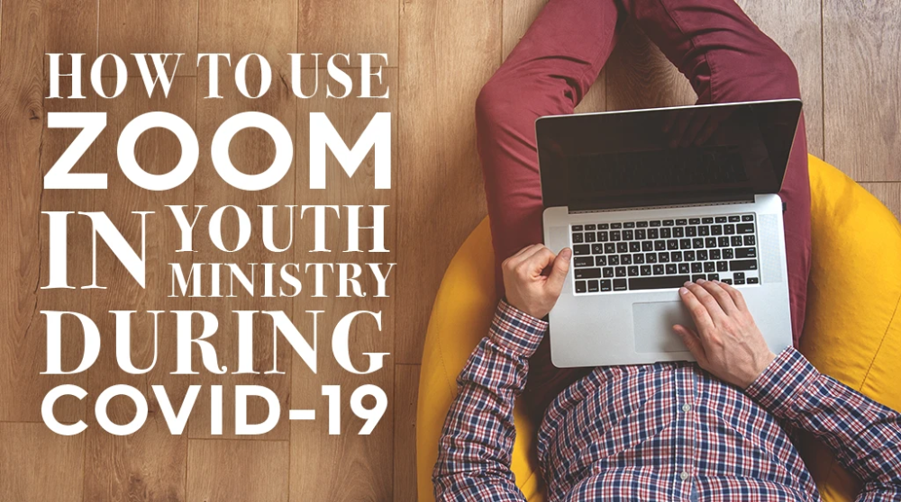 Moving Your Small Group Meeting Online in 2020 Youth