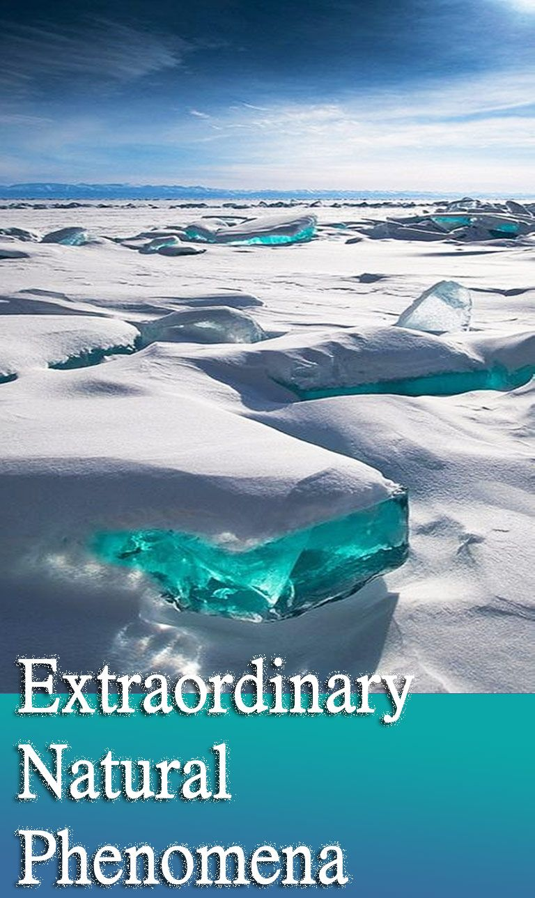 10 Most Extraordinary Natural Phenomena Natural Phenomena Nature Phenomena