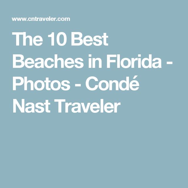The 10 Best Beaches in Florida - Photos - Condé Nast Traveler