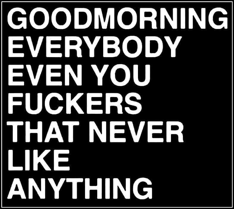 Good Morning Fb Funny Good Morning Quotes Good Morning Beautiful Quotes Good Morning Funny