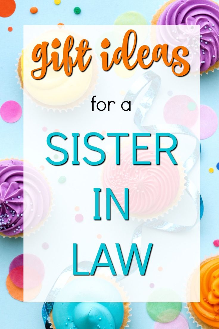20 Gift Ideas for a Sister in Law | Great gift ideas | Gifts ...