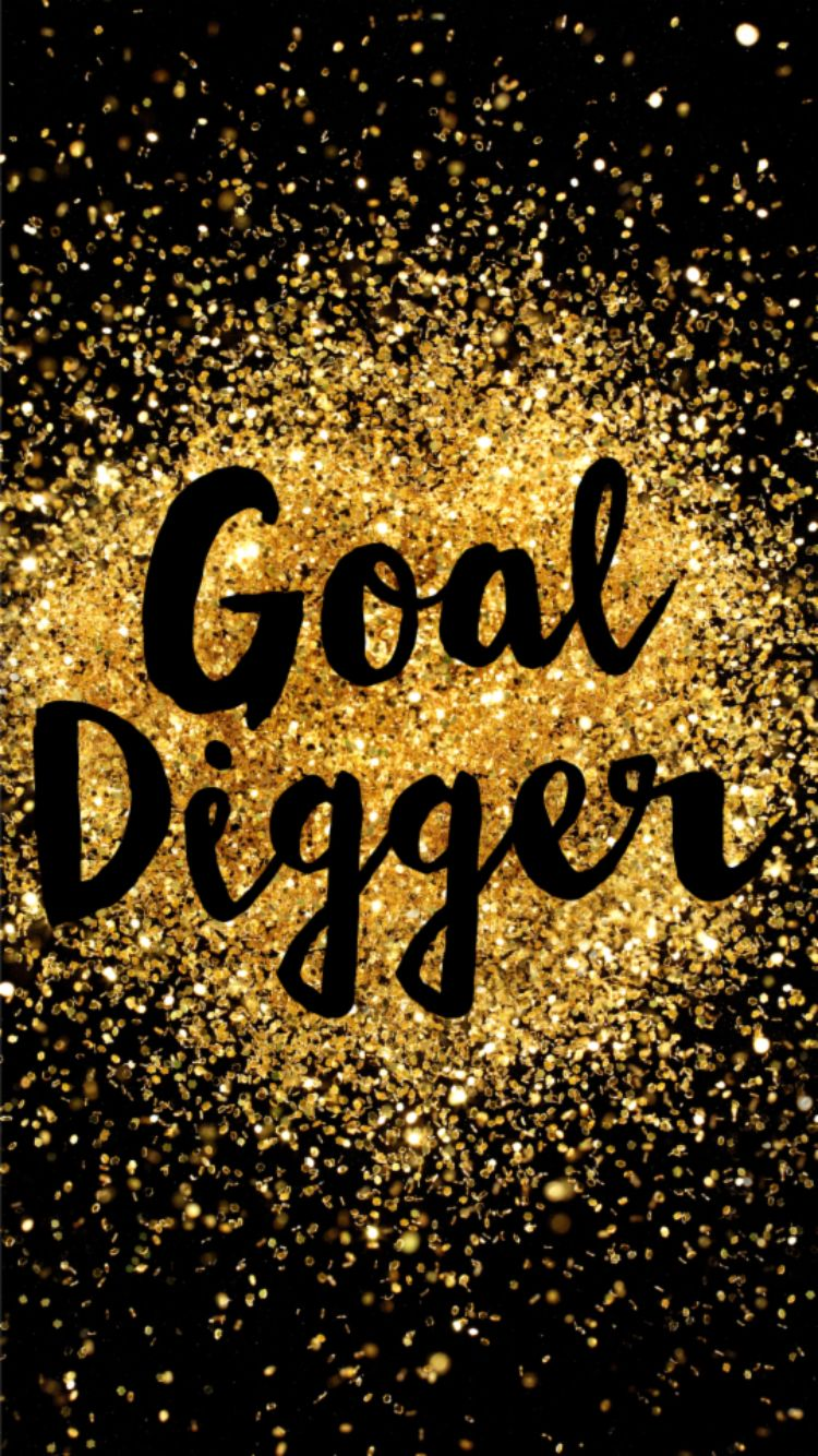 Goal Digger. Quotes QuotesMotivational QuotesFunny ...