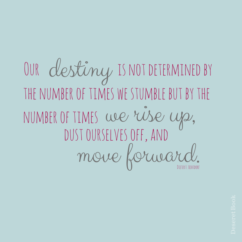 Inspirational Quotes Destiny: Our Destiny. #sharegoodness #lds #deseretbook