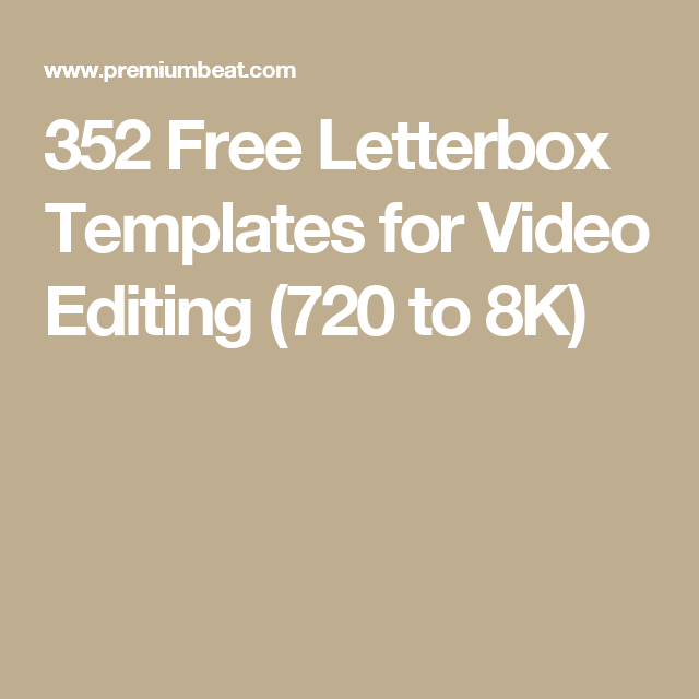 352 free letterbox templates for video editing 720 to 8k video 352 free letterbox templates for video editing 720 to 8k spiritdancerdesigns