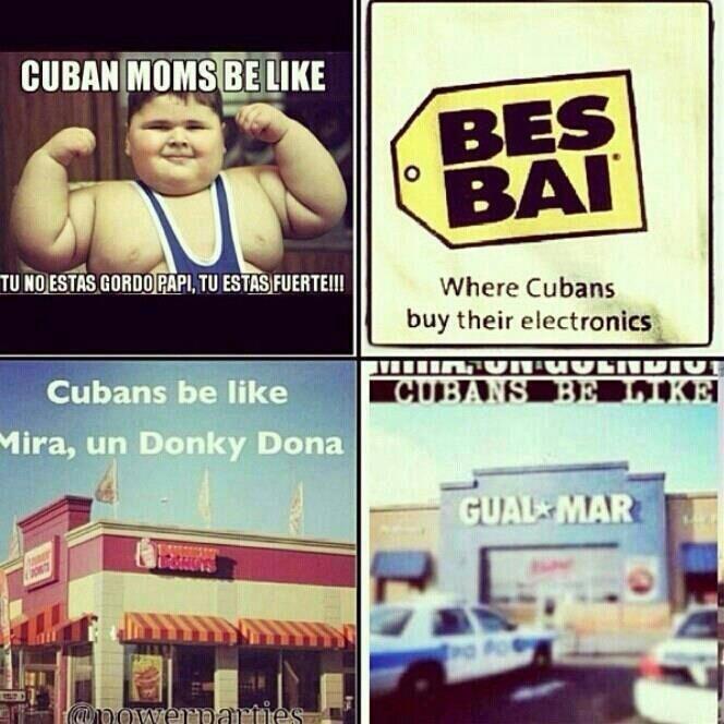 Cuban Families Cuban Humor Cubans Be Like Funny Spanish Memes