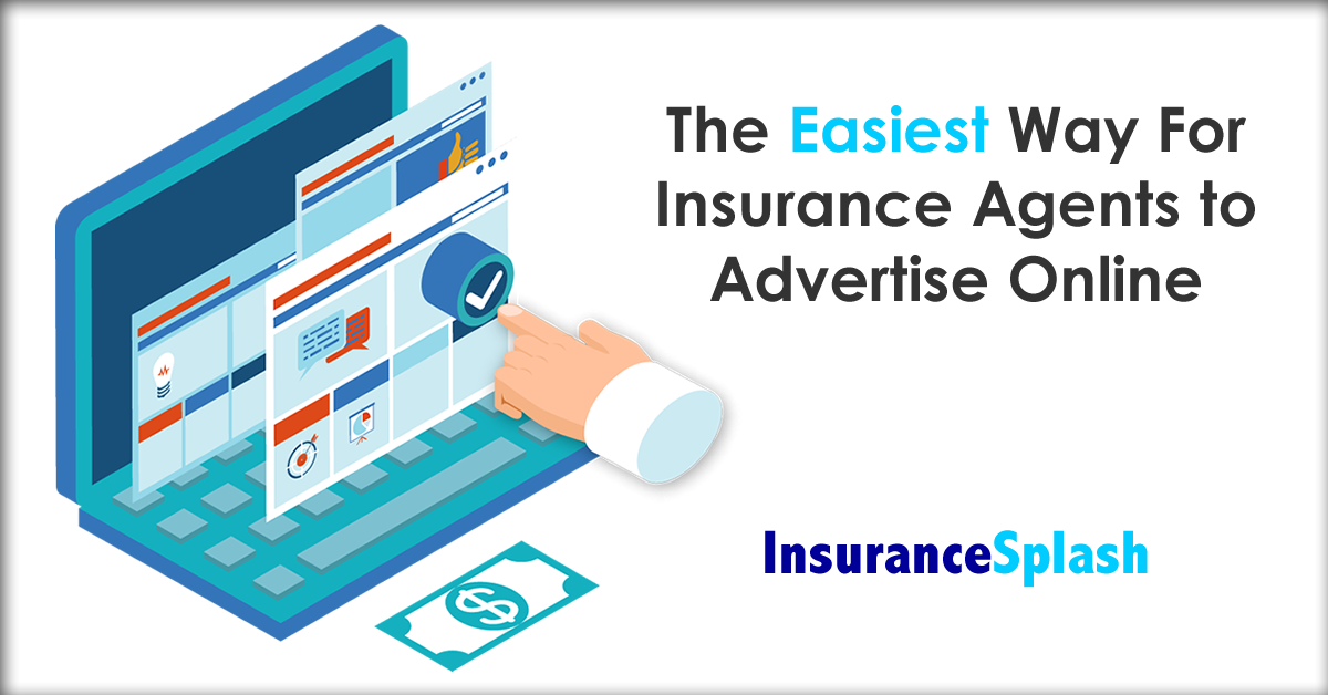 We Ve Made Online Advertising Way Too Easy For Insurance Agents