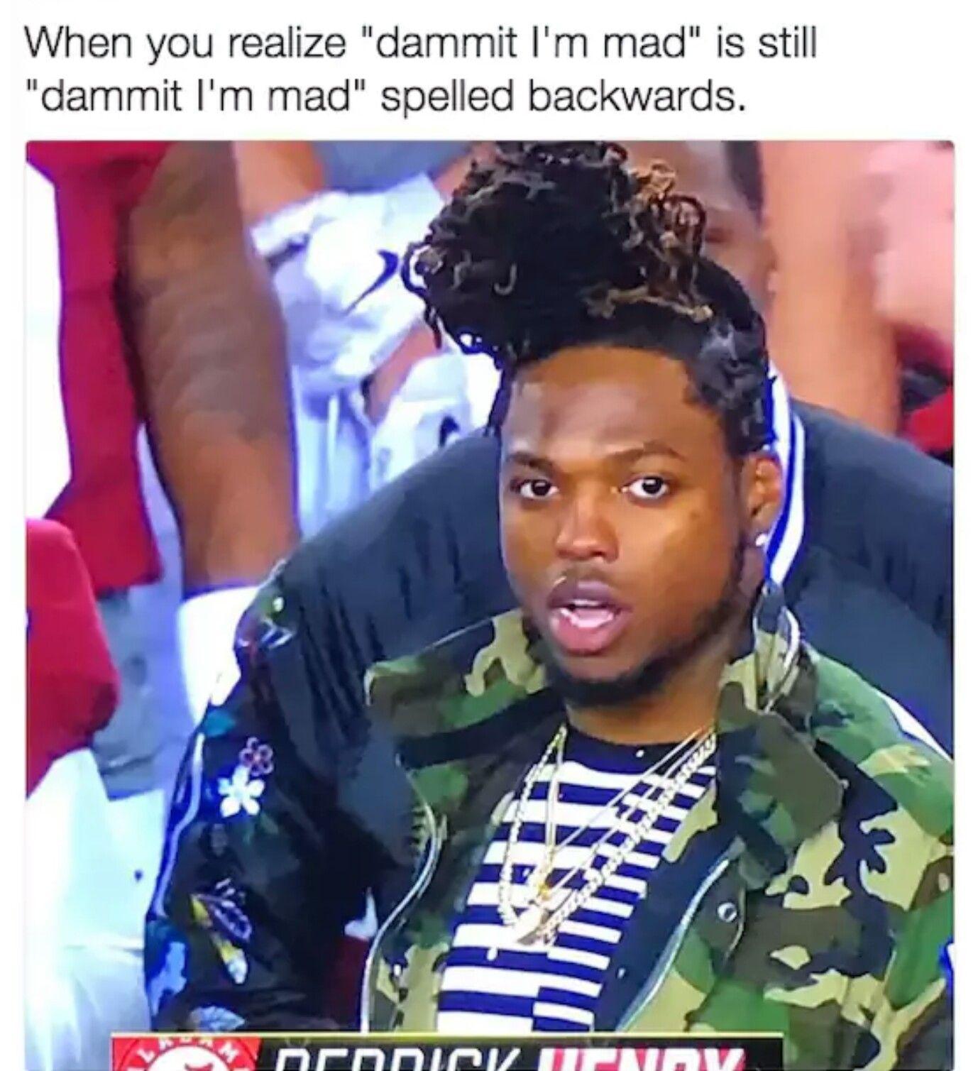 damn it im mad