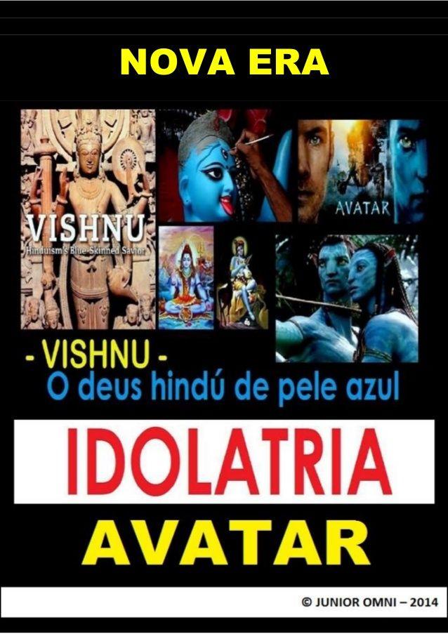 AVATAR = IDOLATRIA