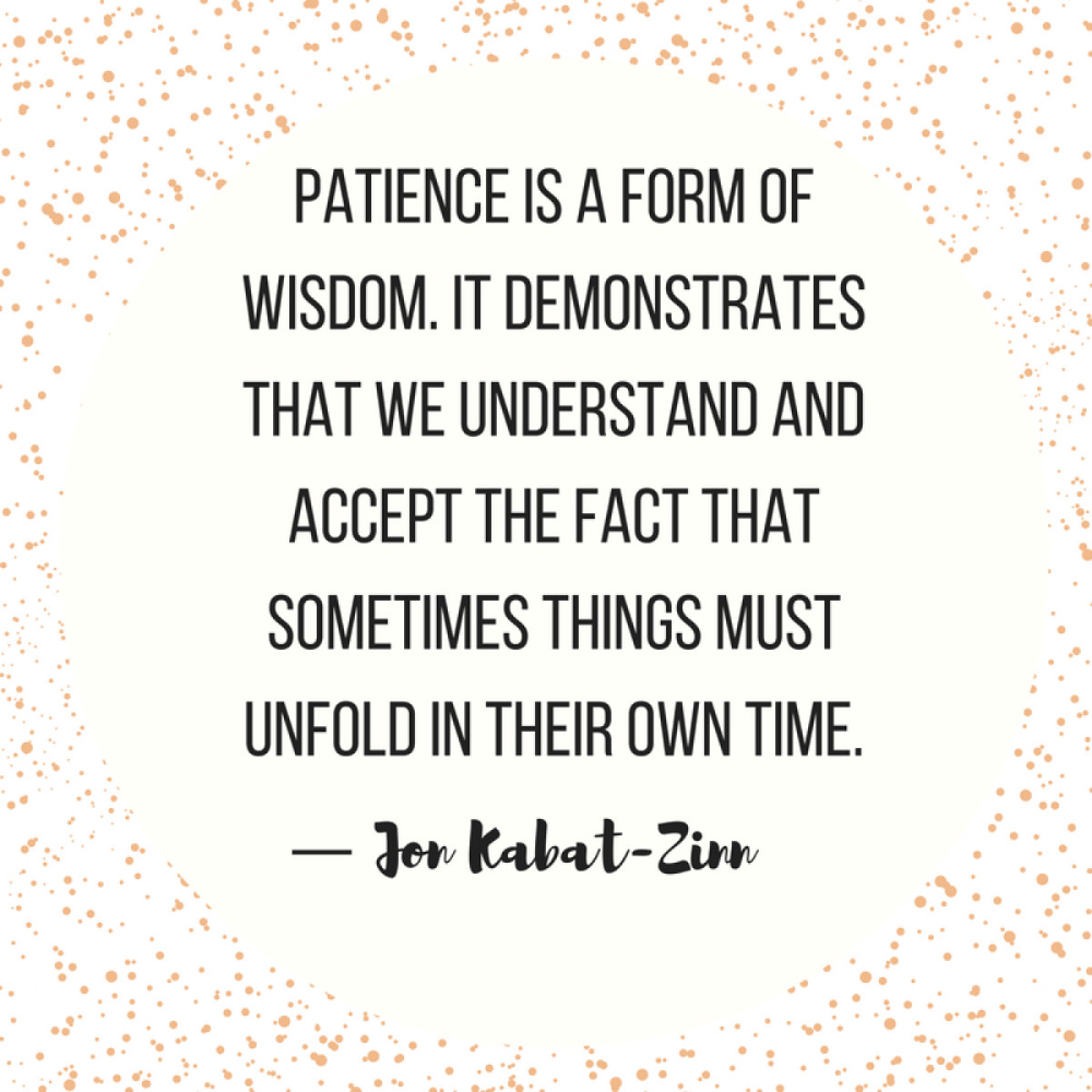 10 Quotes That Remind Us Exactly Why Patience Is a Virtue