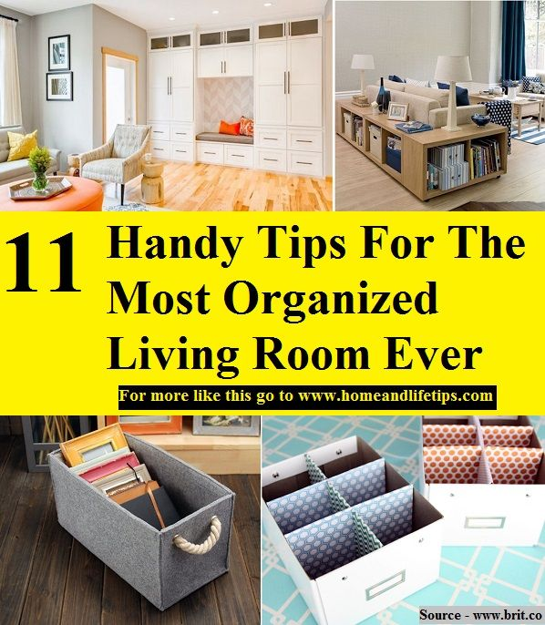 11 Handy Tips For The Most Organized Living Room Ever